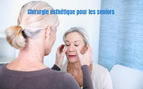chirurgie esthetique seniors